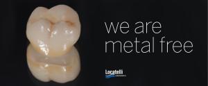Lo Studio Odontoiatrico è metal free. Tutte le protesi fisse sono eseguite con le nuove ceramiche senza metallo.